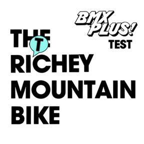 読むMTB [ 3 ] – BMX PLUS! リッチー車インプレ